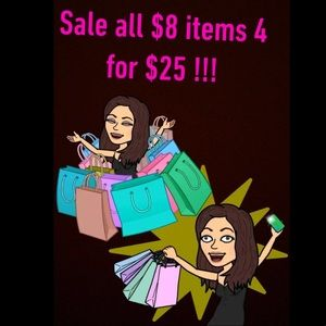 Other - Sale !!! All $8 items  4 for $25 !!! 💖🌸
